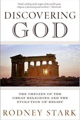 Discovering God The Origins of the Great Religions and the Evolution of Belief N/A edition cover
