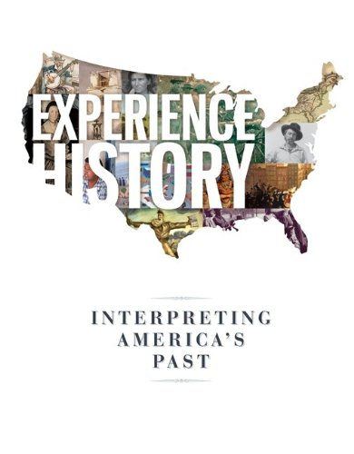 Experience History: Interpreting America's Past  2013 edition cover