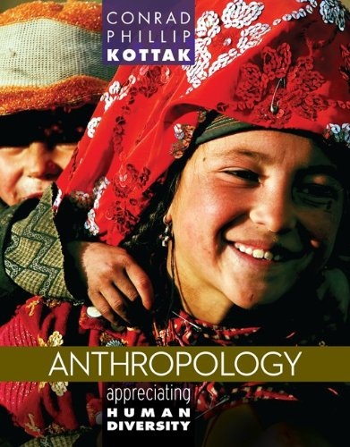 Anthropology Appreciating Human Diversity 15th 2013 9780078035012 Front Cover