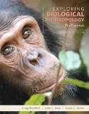 Exploring Biological Anthropology: The Essentials  2016 9780134014012 Front Cover