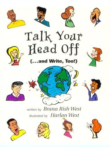 Talk Your Head Off... and Write, Too!   1997 9780134762012 Front Cover