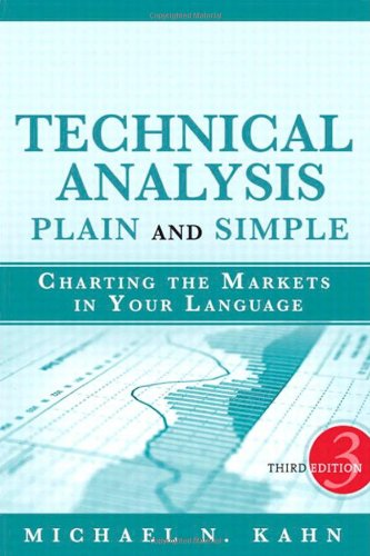 Technical Analysis Plain and Simple Charting the Markets in Your Language 3rd 2010 edition cover