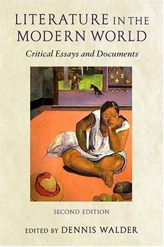 Literature in the Modern World Critical Essays and Documents 2nd 2003 (Revised) 9780199253012 Front Cover