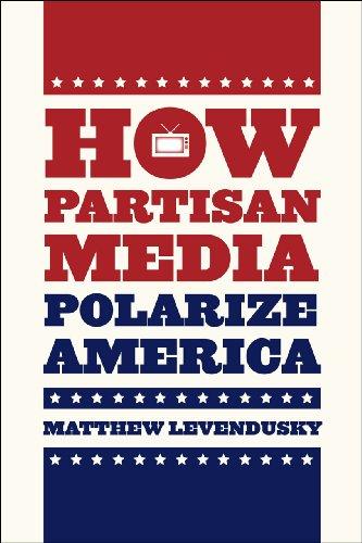 How Partisan Media Polarize America   2013 edition cover