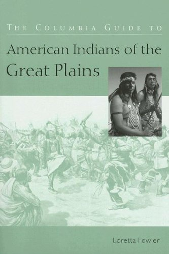 Columbia Guide to American Indians of the Great Plains   2005 edition cover