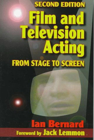 Film and Television Acting From Stage to Screen 2nd 1997 (Revised) edition cover