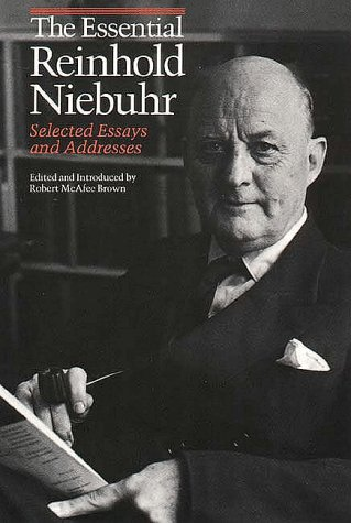 Essential Reinhold Niebuhr Selected Essays and Addresses Reprint  edition cover