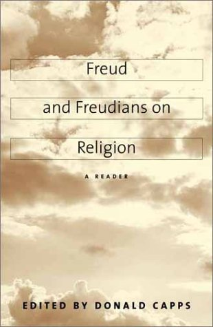 Freud and Freudians on Religion A Reader  2001 9780300082012 Front Cover