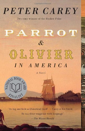 Parrot and Olivier in America   2011 9780307476012 Front Cover