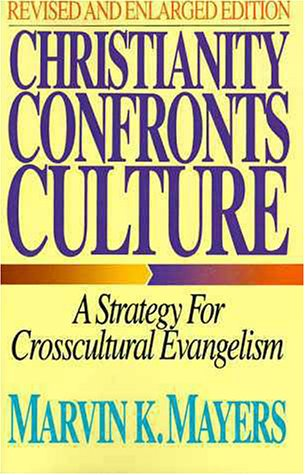 Christianity Confronts Culture A Strategy for Crosscultural Evangelism  1987 edition cover