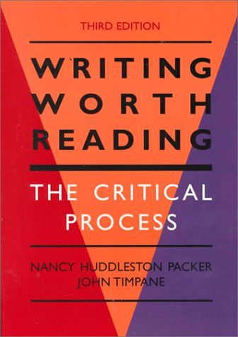 Writing Worth Reading The Critical Process 3rd 1997 edition cover