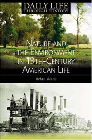 Nature and the Environment in Nineteenth-Century American Life   2006 edition cover