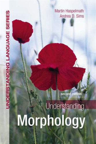 Understanding Morphology  2nd 2010 (Revised) edition cover