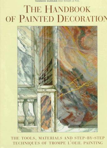Imitation des Marbres; Imitation des Bois; Patines et Matieres; Frises et Ornements; Drapes en Trompe-L'Oeil; Peintures Decoratives  N/A edition cover