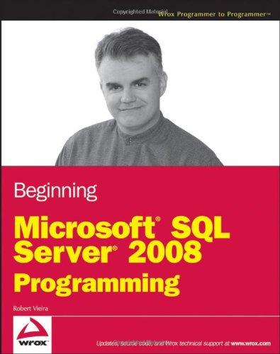 Beginning Microsoft SQL Server 2008 Programming   2009 edition cover