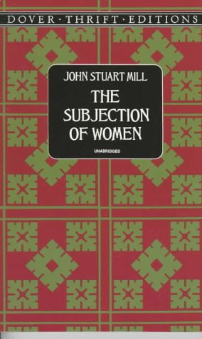 Subjection of Women   1997 (Reprint) edition cover