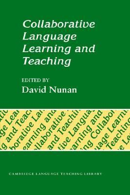 Collaborative Language Learning and Teaching   1992 9780521427012 Front Cover