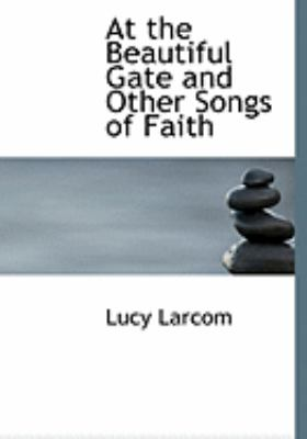 At the Beautiful Gate and Other Songs of Faith:   2008 edition cover
