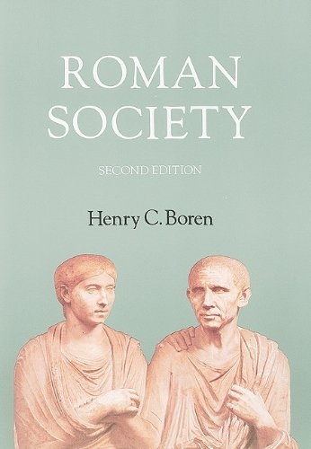 Roman Society A Social, Economic, and Cultural History 2nd 1992 edition cover