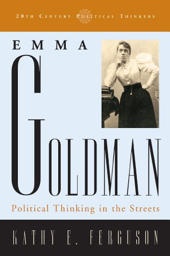 Emma Goldman Political Thinking in the Streets N/A 9780742523012 Front Cover