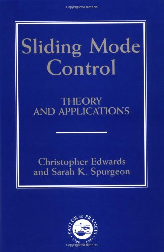 Sliding Mode Control Theory and Applications  1998 9780748406012 Front Cover