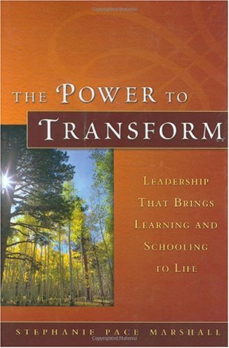 Power to Transform Leadership That Brings Learning and Schooling to Life  2006 9780787975012 Front Cover