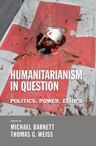 Humanitarianism in Question Politics, Power, Ethics  2008 edition cover