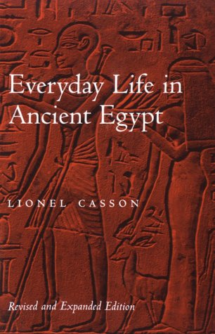 Everyday Life in Ancient Egypt  2nd 2001 (Revised) edition cover