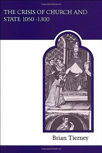 Crisis of Church and State 1050-1300  2nd 1988 (Revised) edition cover