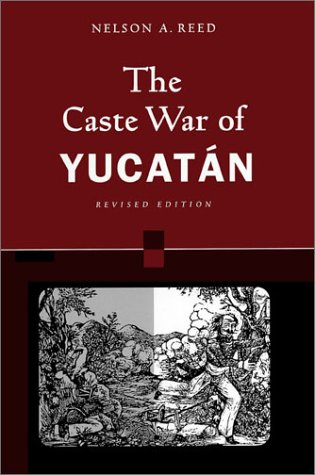 Caste War of Yucat�n  2nd 2001 (Revised) edition cover