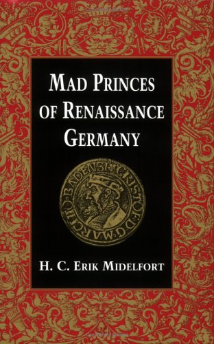 Mad Princes of Renaissance Germany   1994 edition cover