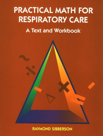 Practical Math for Respiratory Care   1996 (Workbook) edition cover