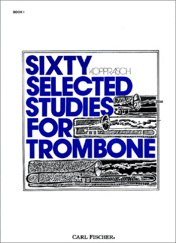 SIXTY SELECTED STUDIES F/TROMB 1st 9780825808012 Front Cover