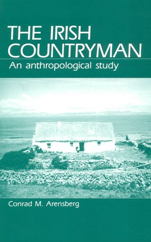 Irish Countryman An Anthropological Study N/A edition cover