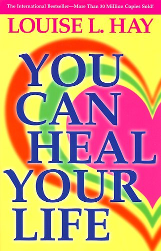 You Can Heal Your Life  20th 1987 (Reprint) 9780937611012 Front Cover