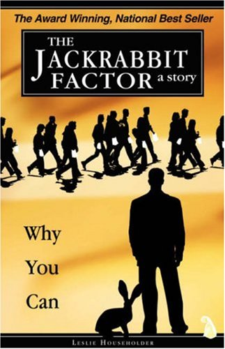 Jackrabbit Factor Why You Can  2005 9780976531012 Front Cover