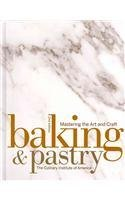 Baking and Pastry Mastering the Art and Craft 2nd Edition with Art of the Chocolatier and Pastry Chef's Companion Set 2nd 2011 9781118132012 Front Cover