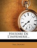 Histoire de L'Imprimerie...  0 edition cover