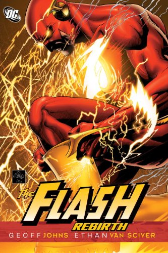 Flash Rebirth   2011 9781401230012 Front Cover