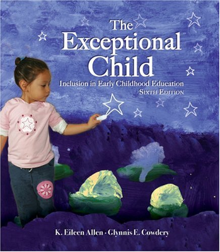 Exceptional Child Inclusion in Early Childhood Education 6th 2009 (Revised) edition cover