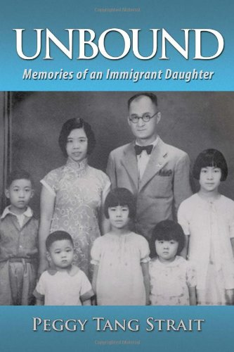 Unbound: Memories of an Immigrant Daughter  2013 9781483618012 Front Cover