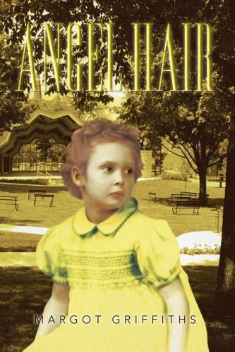 Angel Hair   2013 9781483663012 Front Cover