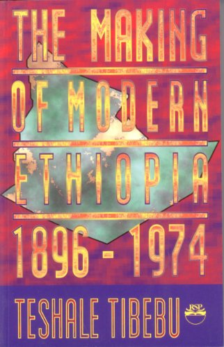 Making of Modern Ethiopia, 1896-1974   1995 9781569020012 Front Cover