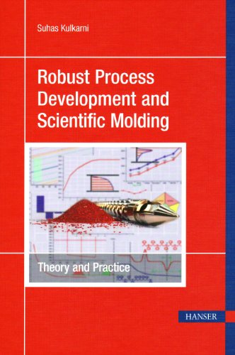 Robust Process Development and Scientific Molding Theory and Practice  2010 edition cover