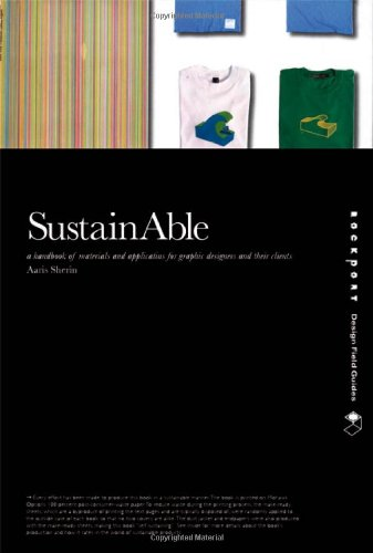 SustainAble A Handbook of Materials and Applications for Graphic Designers and Their Clients  2008 edition cover