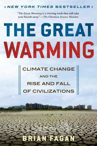 Great Warming Climate Change and the Rise and Fall of Civilizations  2009 edition cover