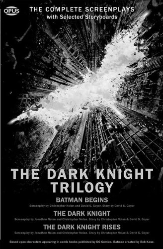 The Dark Knight Trilogy: The Complete Screenplays With Storyboards  2012 edition cover