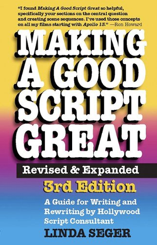 Making a Good Script Great  3rd 2010 9781935247012 Front Cover