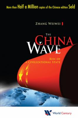 China Wave Rise of a Civilizational State  2012 edition cover