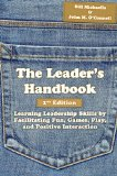 Leader's Handbook, 2nd Edition Learning Leadership Skills by Facilitating Fun, Games, Play, and Positive Interaction  2013 9781939476012 Front Cover